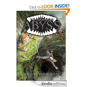 Cover for Tales From The Fathomless Abyss, stories by Mike Resnick &amp; Brad R. Torgersen, Jay Lake, Mel Odom, J.M. McDermott, Cat Rambo, and Philip Athans.