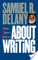 The cover of About Writing by Samuel R. Delany, a writing guide recommended by Cat Rambo.