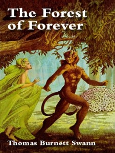 Cover for Forest of Forever, by Thomas Burnett Swann.