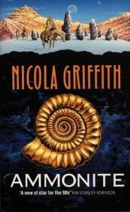 Cover of Ammonite by Nicola Griffith