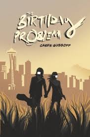 Cover of the Birthday Problem by Caren Gussoff
