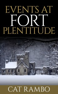 Cover of Events at Fort Plentitude