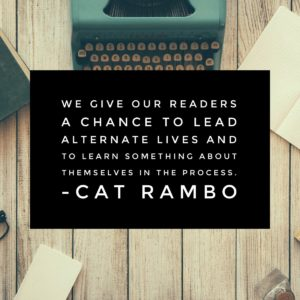 We give our readers a chance to lead alternate lives and to learn something about themselves in the process.